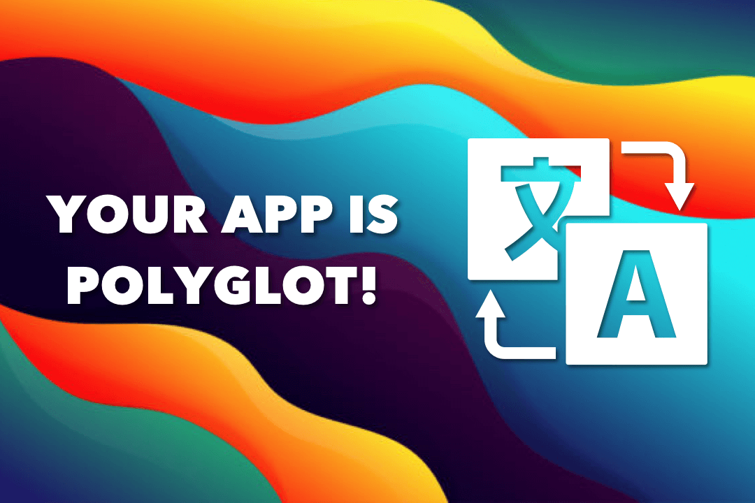 You Can Translate Your Mobile App Content With Weglot!
