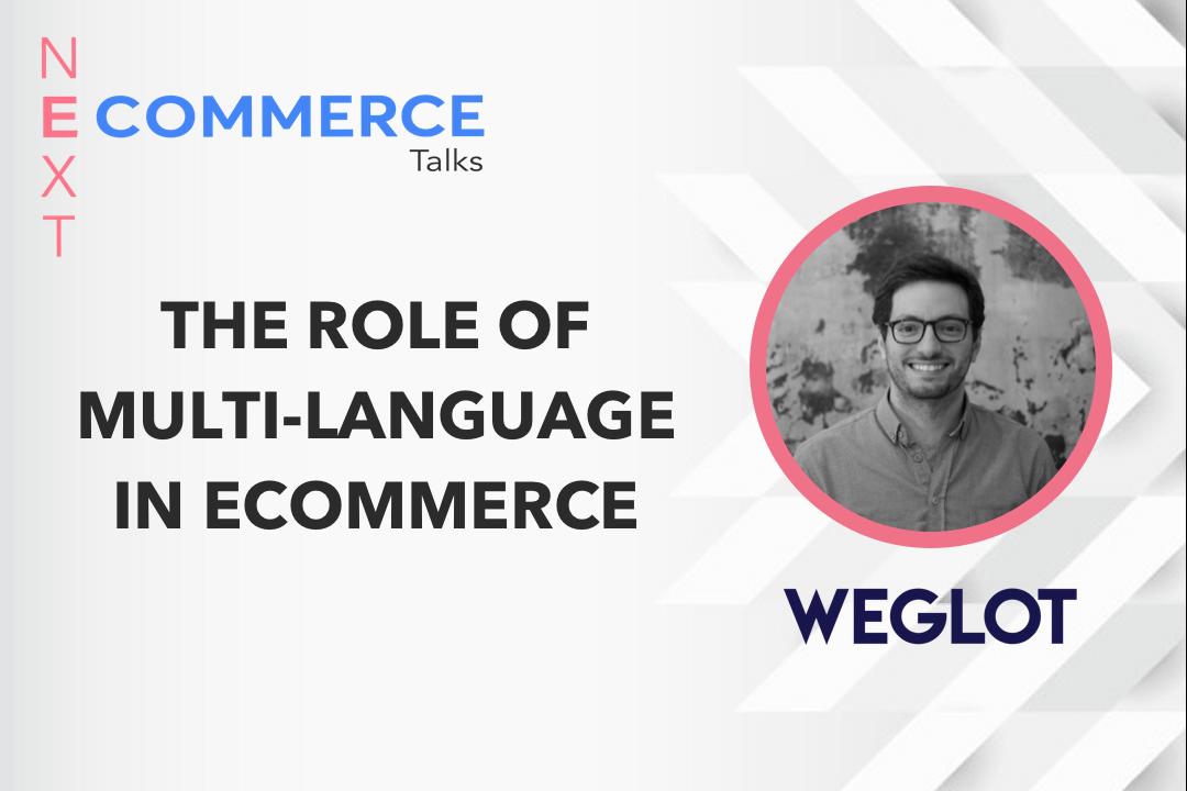 The Importance of Multi-Language From Eugene Ernoult of Weglot