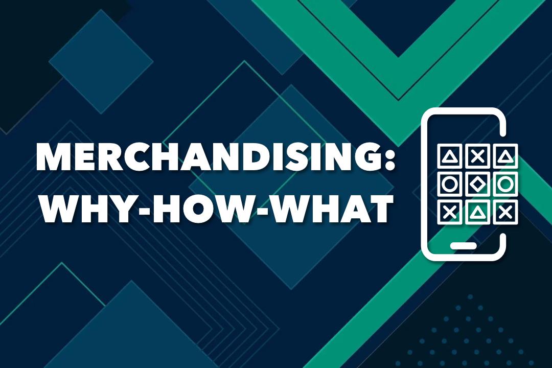 Ultimate Guide For Online Merchandising