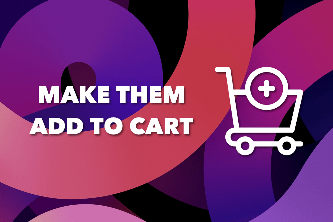 Ultimate Guide To Increase 'Add To Cart' Rate in eCommerce