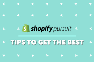 How To Get The Best Out Of Shopify Pursuit Events?